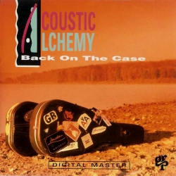 1991_acoustic_alchemy_back_on_the_case