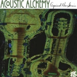 1994_acoustic_alchemy_against_the_grain