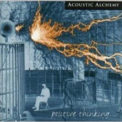 1998_acoustic_alchemy_positive_thinking
